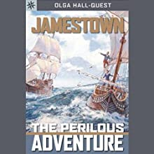 Sterling Point Books: Jamestown: The Perilous Adventure (       UNABRIDGED) by Olga Hall Quest Narrated by Cornelius Jones
