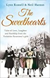 The Sweethearts: Tales of Love, Laughter and Hardship from the Yorkshire Rowntree's Girls (0007508492) by Russell, Lynn