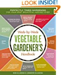 Week-by-Week Vegetable Gardener's Han...