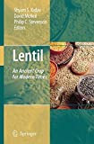 img - for Lentil: An Ancient Crop for Modern Times book / textbook / text book