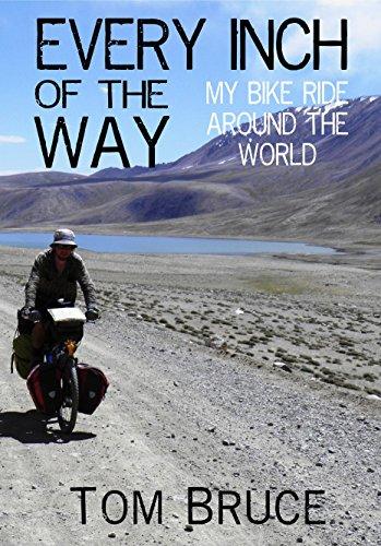 every-inch-of-the-way-my-bike-ride-around-the-world