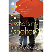 Who Is My Shelter? | [Neta Jackson]