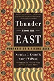 Thunder from the East: Portrait of a Rising Asia (0375703012) by Kristof, Nicholas D.