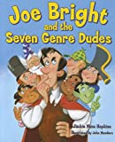 img - for Joe Bright and the Seven Genre Dudes book / textbook / text book