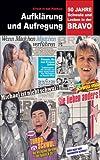 Aufkl�rung und Aufregung: 50 Jahre Schwule und Lesben in der BRAVO