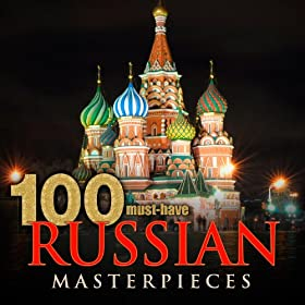 100 Must-Have Russian Masterpieces
