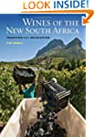 Wines of the New South Africa: Tradit...