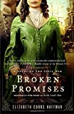 Broken Promises: A Novel of the Civil War (0345524551) by Elizabeth Cobbs Hoffman