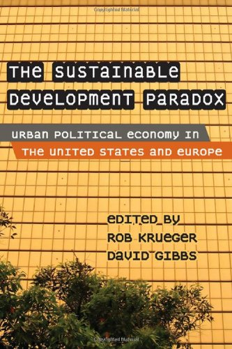 The Sustainable Development Paradox: Urban Political Economy in the United States and Europe