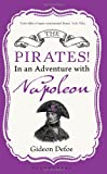 Pirates! in an Adventure with Napoleon (1408824981) by Defoe, Gideon