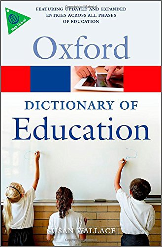 A Dictionary of Education (Oxford Quick Reference)