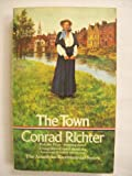 The Town (American bicentennial series) (0552101184) by Richter, Conrad