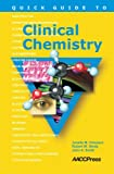 img - for Quick Guide to Clinical Chemistry by Janelle M. Chiasera (2008-07-25) book / textbook / text book