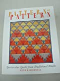 Pattern on Pattern: Spectacular Quilts from Traditional Blocks
