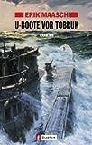 U-Boote vor Tobruk - Erik Maasch