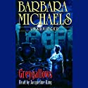 Greygallows (       UNABRIDGED) by Barbara Michaels Narrated by Jacqueline King