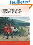 Fort William Henry 1757: A battle, tw...