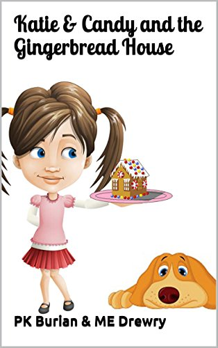 katie-candy-and-the-gingerbread-house-katie-candy-series-book-1-english-edition