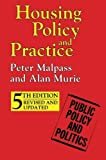 img - for Housing Policy and Practice (Public Policy and Politics) by Peter Malpass (1999-04-19) book / textbook / text book