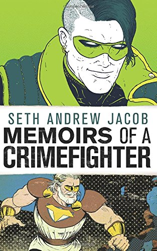 Memoirs of a Crimefighter