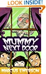 Mummy Next Door (a funny thriller for...