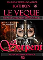 Serpent: Sequel to THE WOLFE (De Wolfe Pack Book 2)