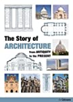 The Story of Architecture: From Antiq...