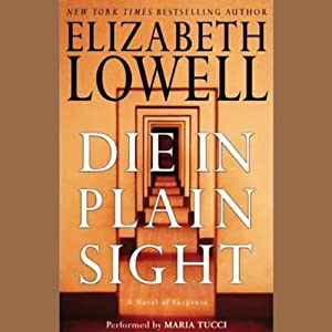Die in Plain Sight | [Elizabeth Lowell]