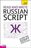 Read and Write Russian Script: A Teach Yourself Guide (Teach Yourself: Reference)