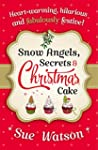Snow Angels, Secrets and Christmas Ca...