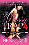 img - for The Pussy Trap 4 (G Street Chronicles Presents): The Shadow of Death book / textbook / text book
