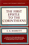 A Commentary on the First Epistle to the Corinthians (0060605510) by Barrett, C. K.