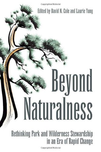 Beyond Naturalness: Rethinking Park and Wilderness...