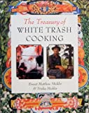 The Treasury of White Trash Cooking