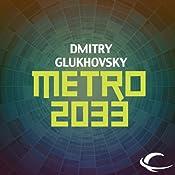 Metro 2033 | [Dmitry Glukhovsky]
