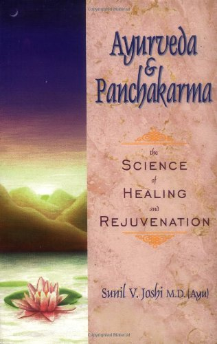 Ayurveda And Panchakarma: The Science Of Healing And Rejuvenation front-23280