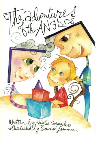 The Adventures of the Angles, by Kristie Carpenter