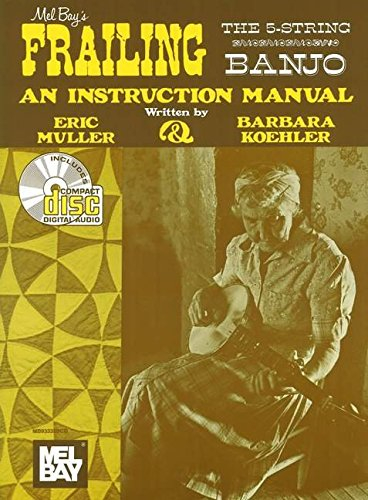 Frailing the 5string Banjo (Sunny Mountain Records)