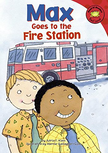 Max Goes to the Fire Station (Read-It! Readers: The Life of Max Red Level)