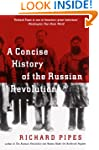A Concise History of the Russian Revo...