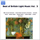 The Best of British Light Music Vol. 3 Various Composers