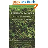 Common Mosses of the Northeast and Appalachians? (Princeton Field Guides)
