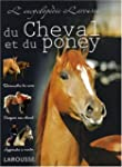 ENCYCLOP�DIE DU CHEVAL ET DU PONEY (L')