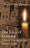 img - for The Lion of Cortona: Exiles (Volume I) book / textbook / text book