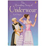The Revealing Story of Underwear (Usborne Young Reading)by Katie Daynes