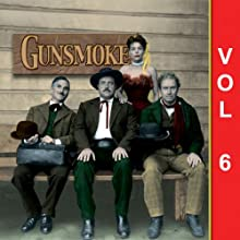 Gunsmoke, Vol. 6 Radio/TV Program by  Gunsmoke