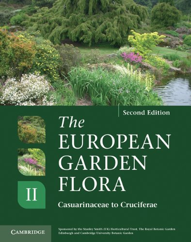 The European Garden Flora Flowering Plants: A Manual for the Identification of Plants Cultivated in Europe, Both Out-of-Doors and Under Glass (Volume 2)