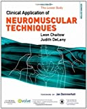 Clinical Application of Neuromuscular Techniques, Volume 2: The Lower Body, 2e