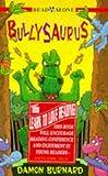 img - for Read Alone: Bullysaurus by Damon Burnard (1996-03-11) book / textbook / text book