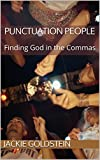 img - for Punctuation People: Finding God in the Commas book / textbook / text book